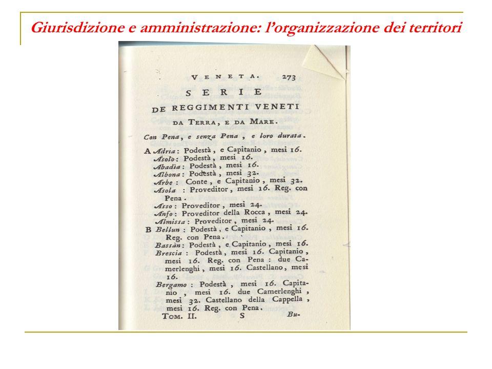 Giurisdizione e amministrazione: lorganizzazione dei territori