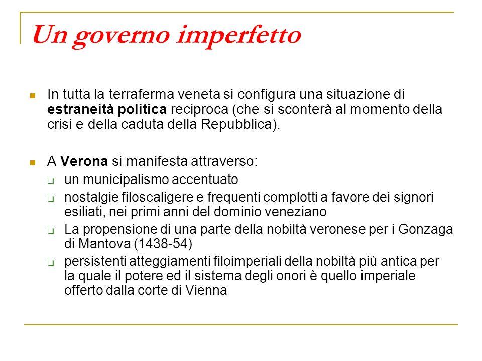 Un governo imperfetto In tutta la terraferma veneta si configura una situazione di estraneità politica reciproca (che si sconterà al momento della cri