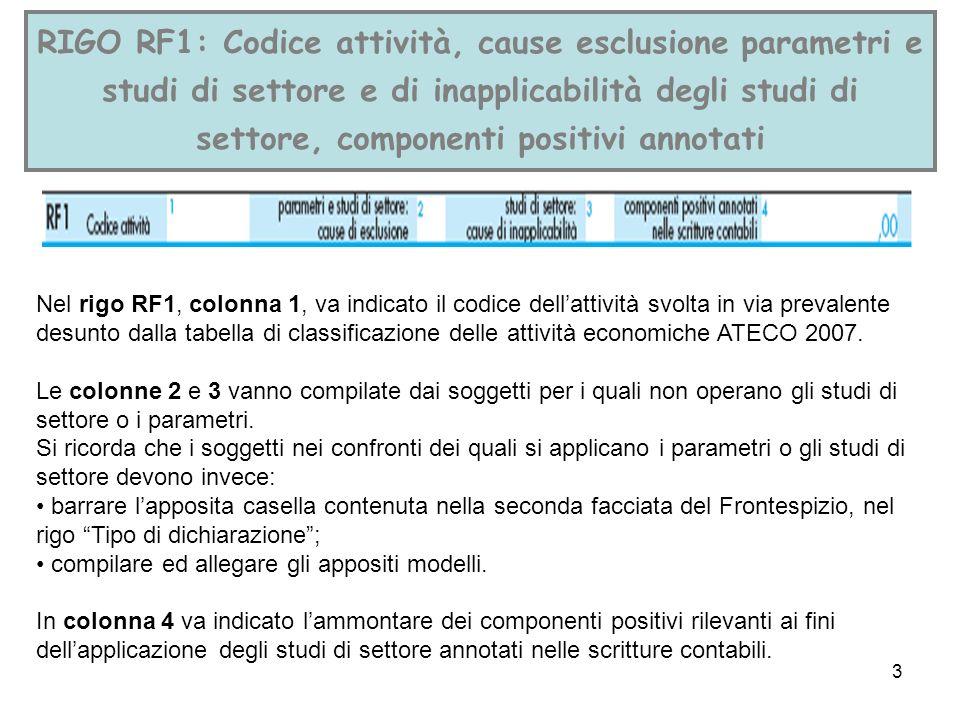 3 RIGO RF1: Codice attività, cause esclusione parametri e studi di settore e di inapplicabilità degli studi di settore, componenti positivi annotati N