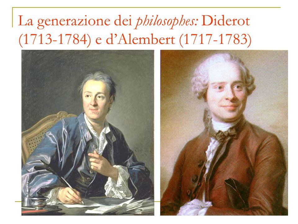La generazione dei philosophes: Diderot (1713-1784) e dAlembert (1717-1783)