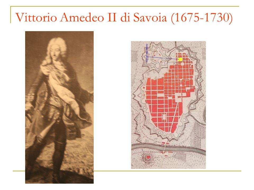 Vittorio Amedeo II di Savoia (1675-1730)