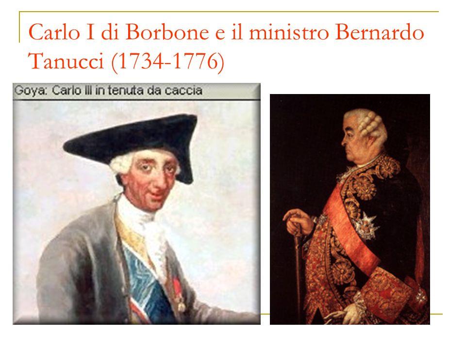 Carlo I di Borbone e il ministro Bernardo Tanucci (1734-1776)