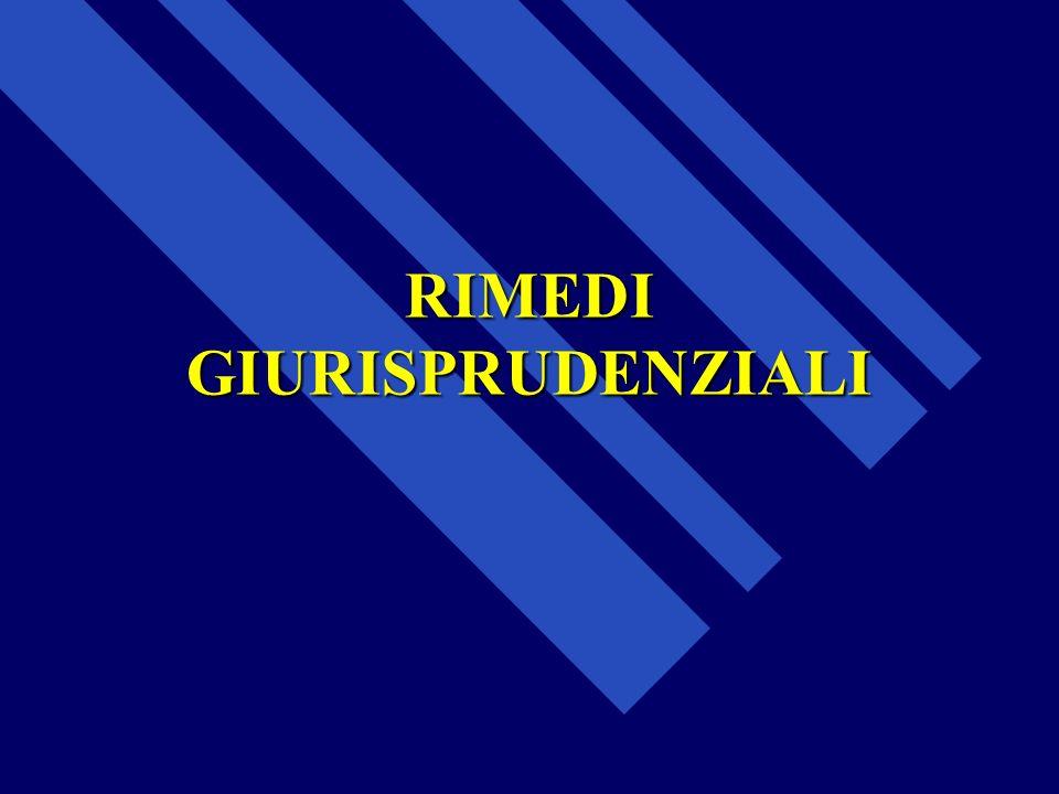 RIMEDI GIURISPRUDENZIALI