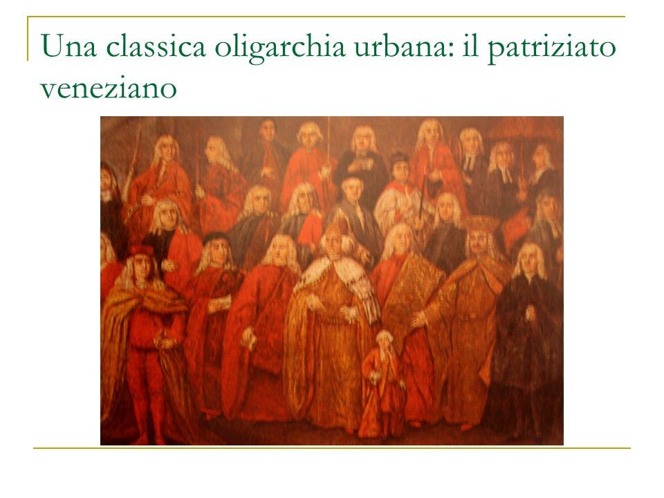 Una classica oligarchia urbana: il patriziato veneziano