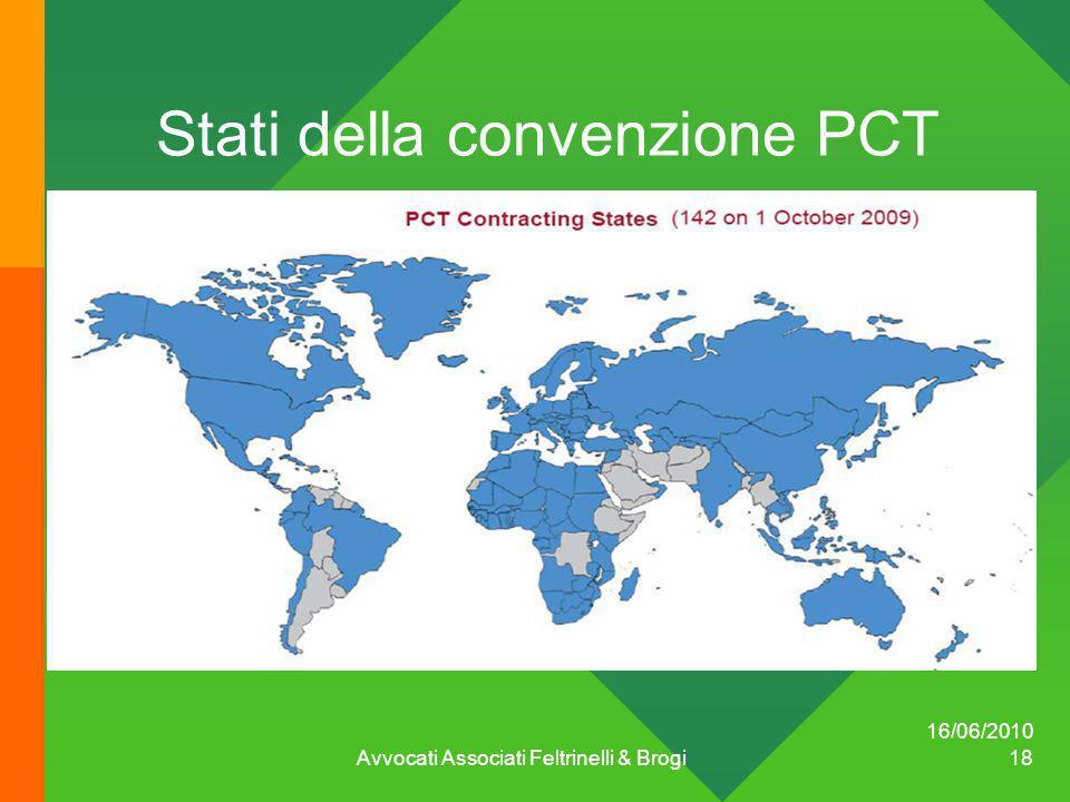16/06/2010 Avvocati Associati Feltrinelli & Brogi 18 Stati della convenzione PCT