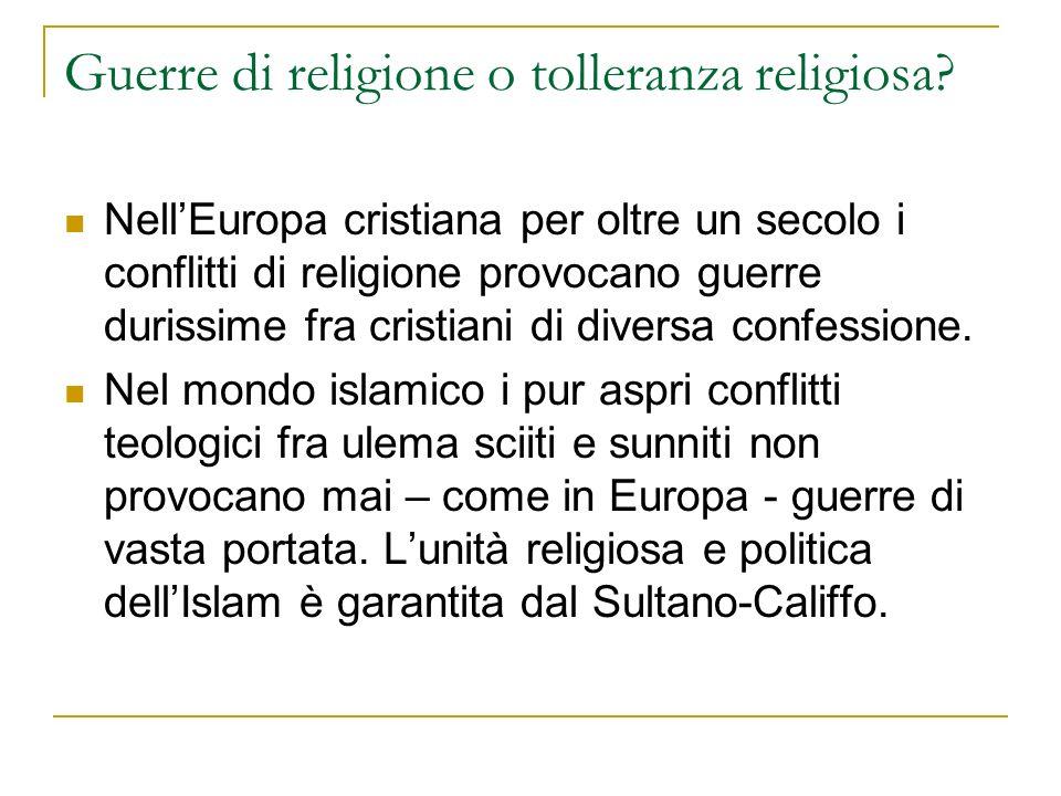 Guerre di religione o tolleranza religiosa? NellEuropa cristiana per oltre un secolo i conflitti di religione provocano guerre durissime fra cristiani