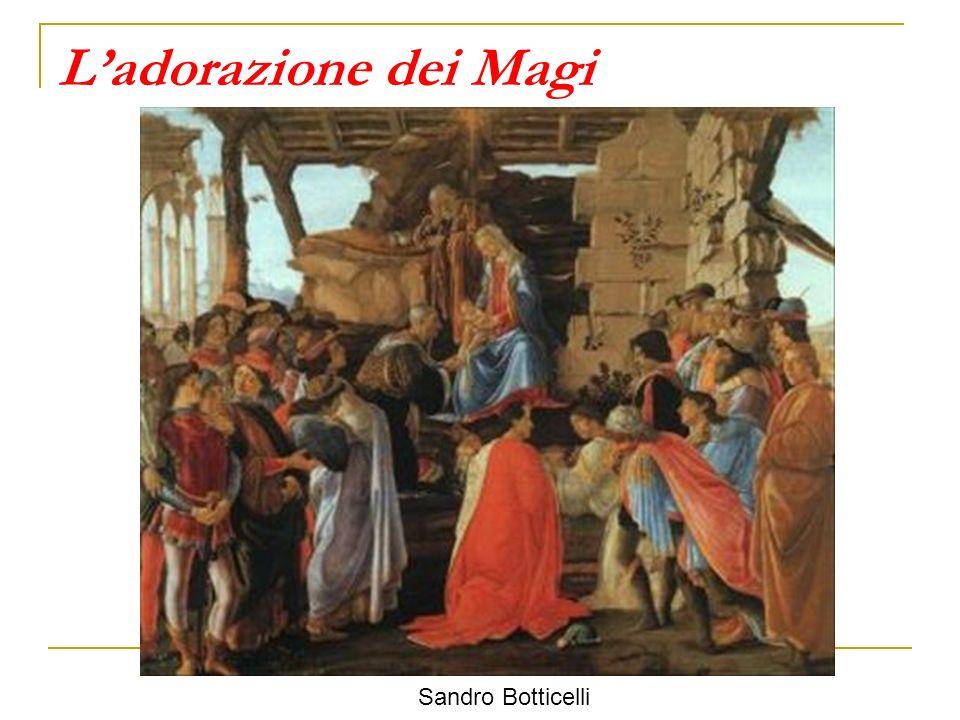 Ladorazione dei Magi Sandro Botticelli