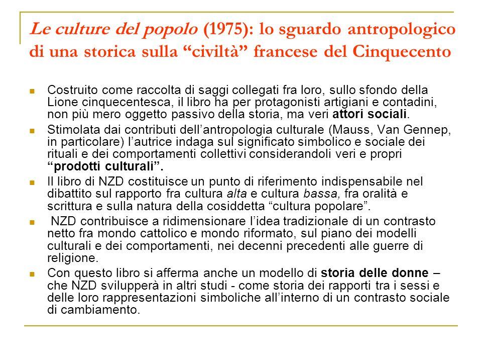 Le culture del popolo (1975): lo sguardo antropologico di una storica sulla civiltà francese del Cinquecento Costruito come raccolta di saggi collegat
