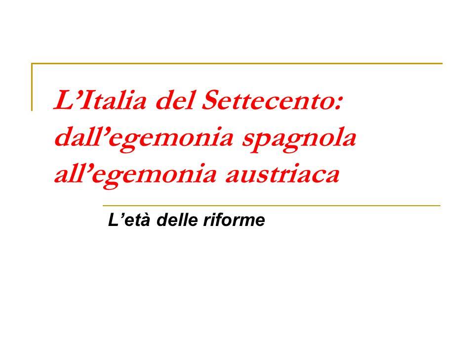 Linee fondamentali del riformismo settecentesco (1740-1790) III.