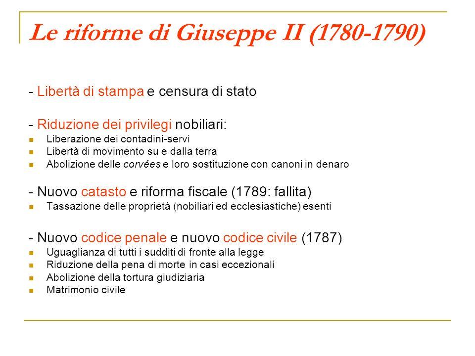Le riforme di Giuseppe II (1780-1790) - Libertà di stampa e censura di stato - Riduzione dei privilegi nobiliari: Liberazione dei contadini-servi Libe