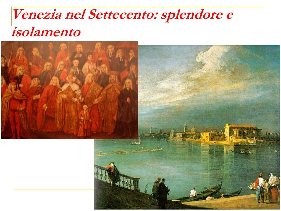 Venezia nel Settecento: splendore e isolamento