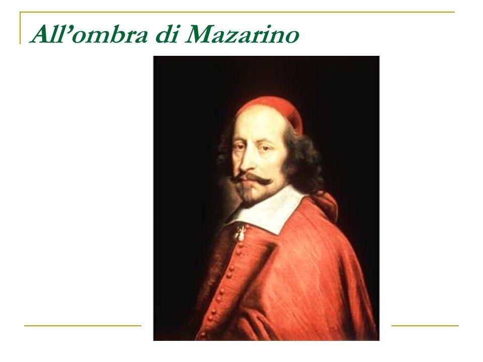 Al servizio di Mazarino 1650 – Ottiene la carica di Procuratore generale del Re presso il Parlamento di Parigi.