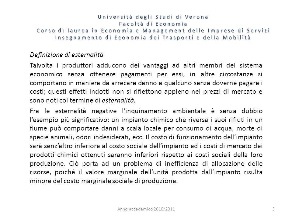 3 Università degli Studi di Verona Facoltà di Economia Corso di laurea in Economia e Management delle Imprese di Servizi Insegnamento di Economia dei