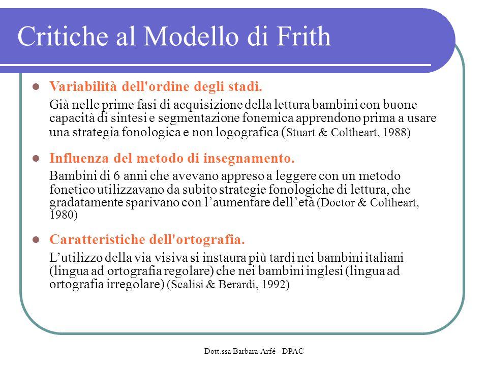 Critiche al Modello di Frith Variabilità dell ordine degli stadi.