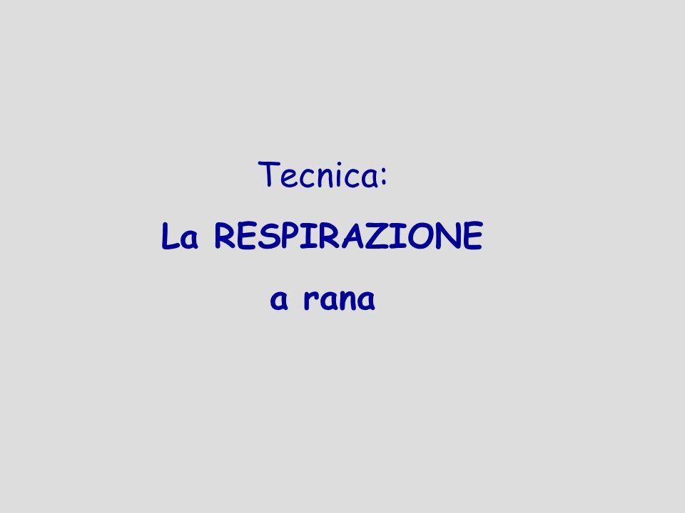 Tecnica: La RESPIRAZIONE a rana