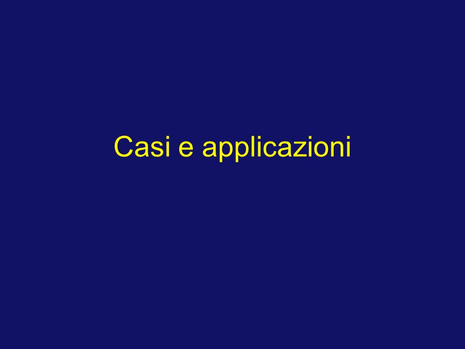 Casi e applicazioni