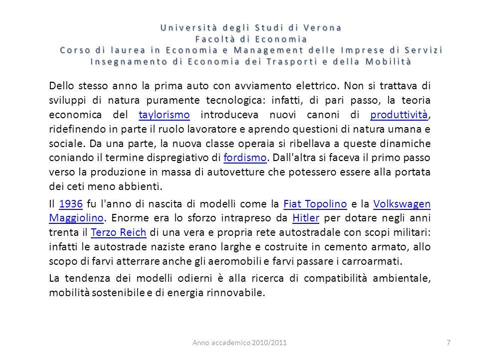 7 Università degli Studi di Verona Facoltà di Economia Corso di laurea in Economia e Management delle Imprese di Servizi Insegnamento di Economia dei