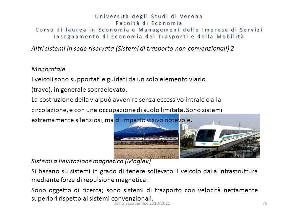 76 Università degli Studi di Verona Facoltà di Economia Corso di laurea in Economia e Management delle Imprese di Servizi Insegnamento di Economia dei