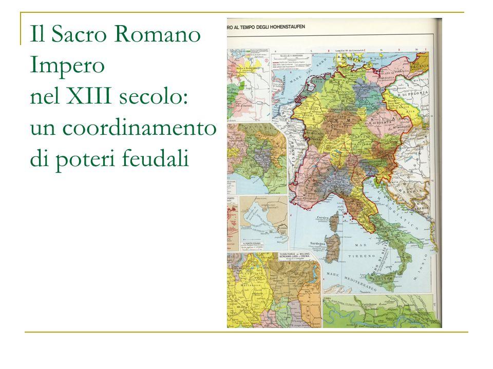 Il Sacro Romano Impero nel XIII secolo: un coordinamento di poteri feudali