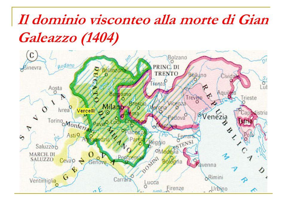 Il dominio visconteo alla morte di Gian Galeazzo (1404)