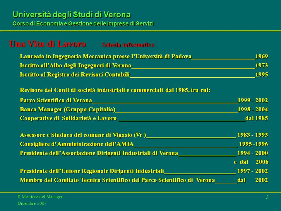 Il Mestiere del Manager Dicembre 2007 Università degli Studi di Verona Corso di Economia e Gestione delle Imprese di Servizi 4 Lanerossi S.p.A.