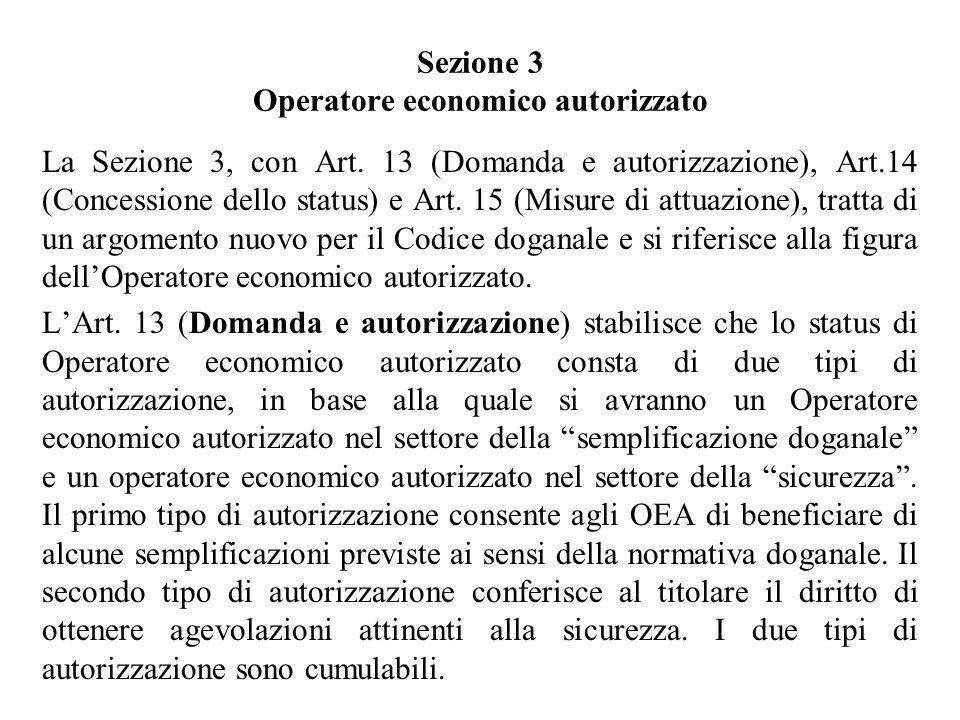 Sezione 3 Operatore economico autorizzato La Sezione 3, con Art.