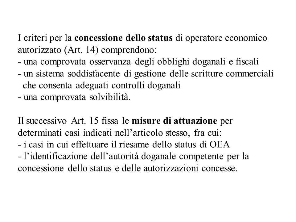 I criteri per la concessione dello status di operatore economico autorizzato (Art.