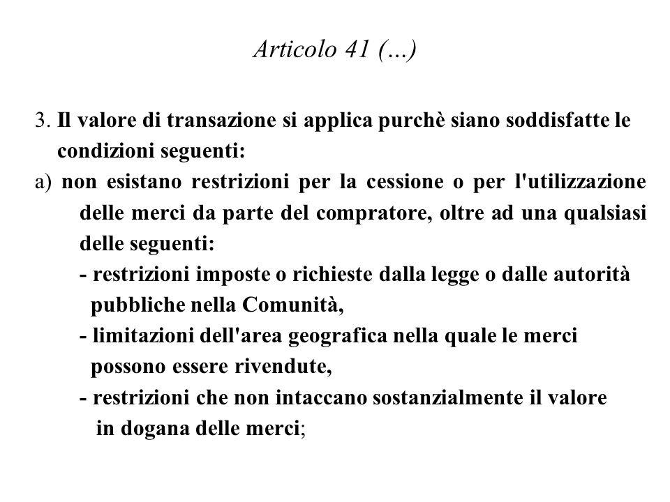 Articolo 41 (…) 3.