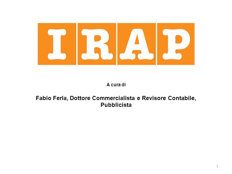 1 A cura di Fabio Ferla, Dottore Commercialista e Revisore Contabile, Pubblicista