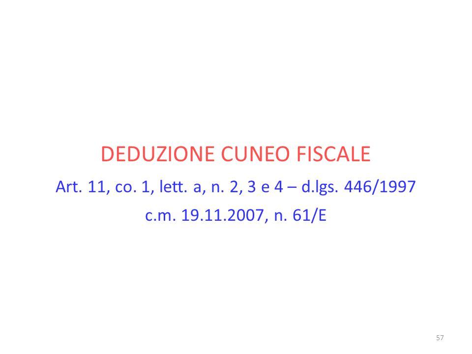 DEDUZIONE CUNEO FISCALE Art.11, co. 1, lett. a, n.