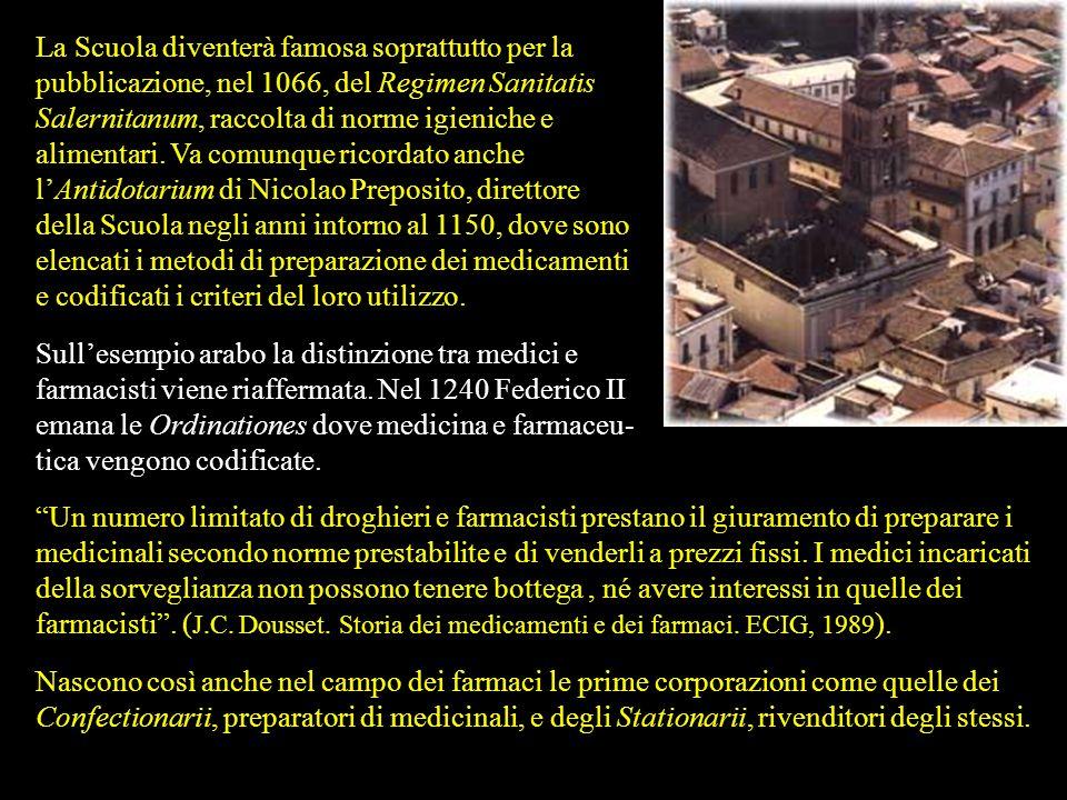 La Scuola Medica Salernitana nasce sotto linflusso sia della medicina monastica sia della tradizione medica araba. Fondata nel IX secolo è il primo ce