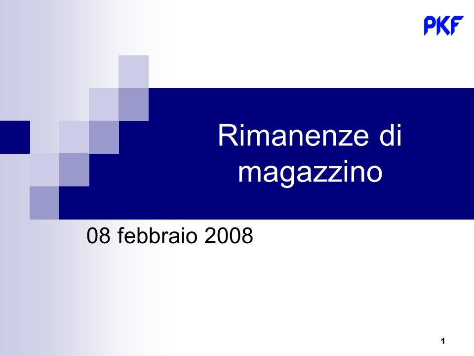 1 Rimanenze di magazzino 08 febbraio 2008