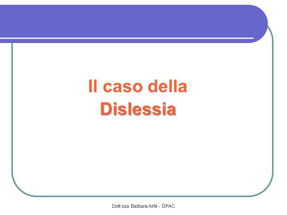 Il caso dellaDislessia