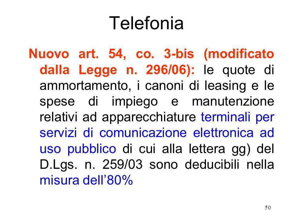 50 Telefonia Nuovo art. 54, co. 3-bis (modificato dalla Legge n.