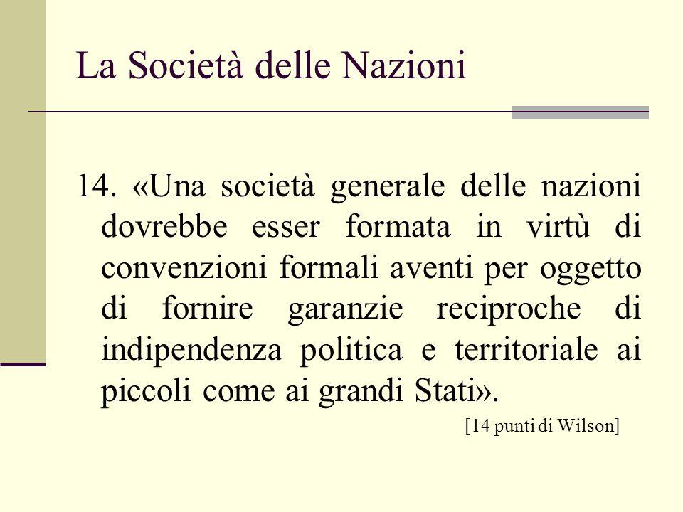 La Società delle Nazioni 14.