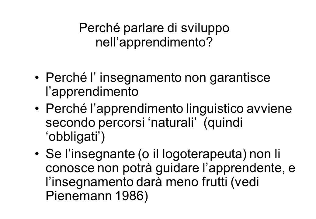Questa tabella riporta i risultati di uno studio trasversale (Di Biase & Kawaguchi, 2002) condotto su sei apprendenti australiani studenti universitari di italiano L2 a vari livelli, e un italofono (di controllo).