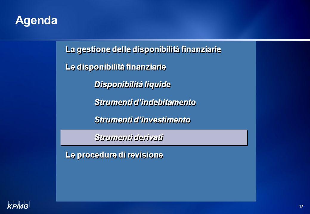 16 La revisione delle disponibilità finanziarie Strumenti dinvestimento (segue) Qualora non siano disponibili prezzi di mercato (ufficiali o contribui