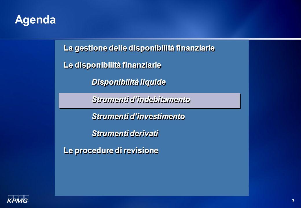 6 La revisione delle disponibilità finanziarie Disponibilità liquide (segue) I saldi dei conti correnti devono tenere conto di tutti gli assegni emess