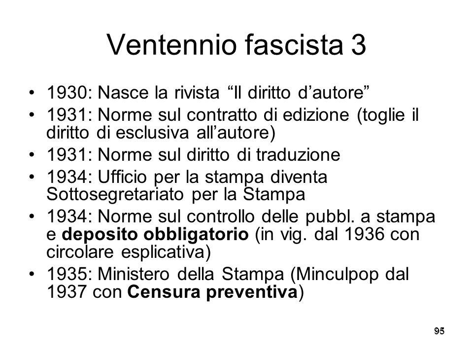 95 Ventennio fascista 3 1930: Nasce la rivista Il diritto dautore 1931: Norme sul contratto di edizione (toglie il diritto di esclusiva allautore) 193