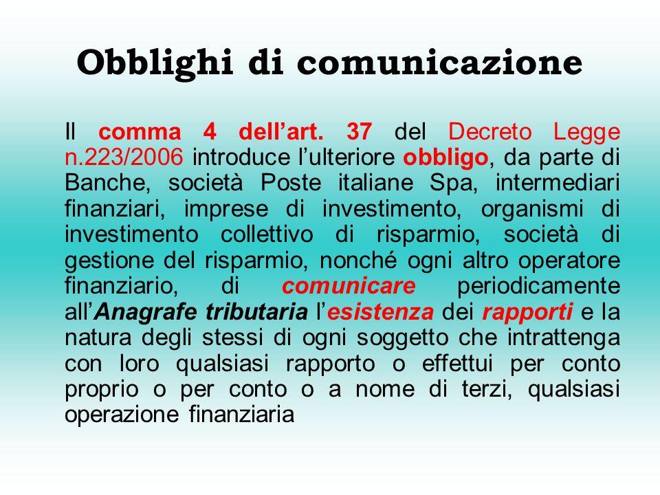 Obblighi di comunicazione Il comma 4 dellart.