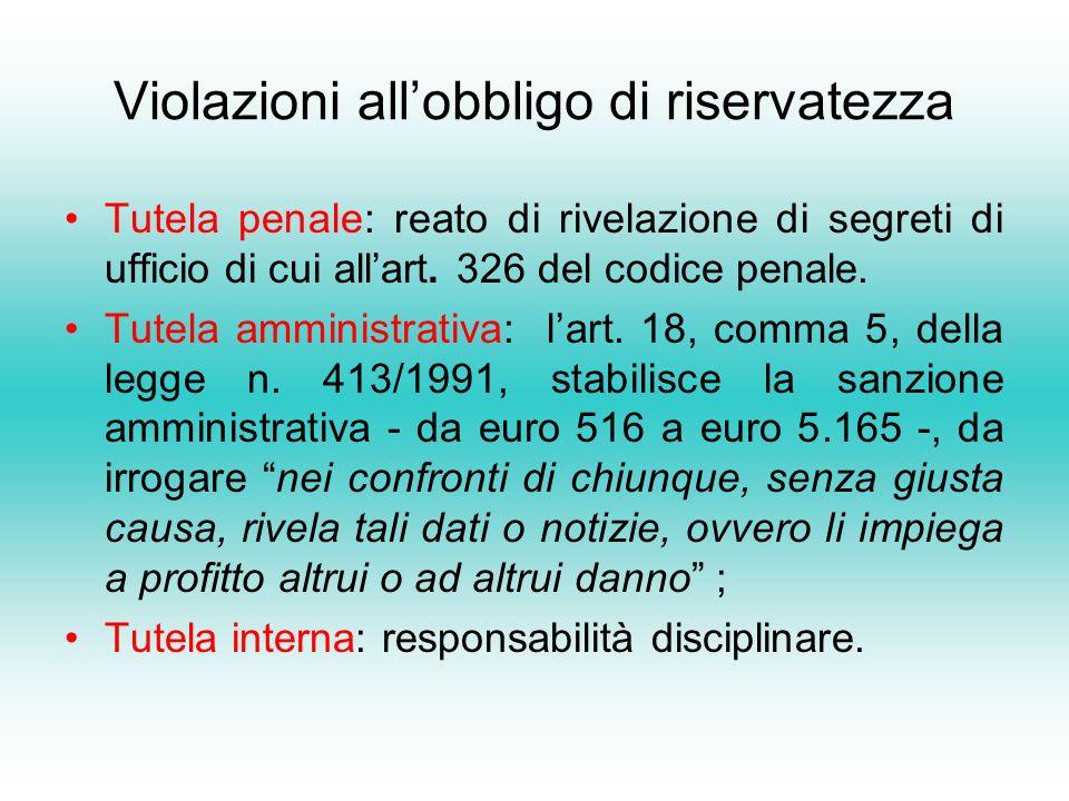 Violazioni allobbligo di riservatezza Tutela penale: reato di rivelazione di segreti di ufficio di cui allart.