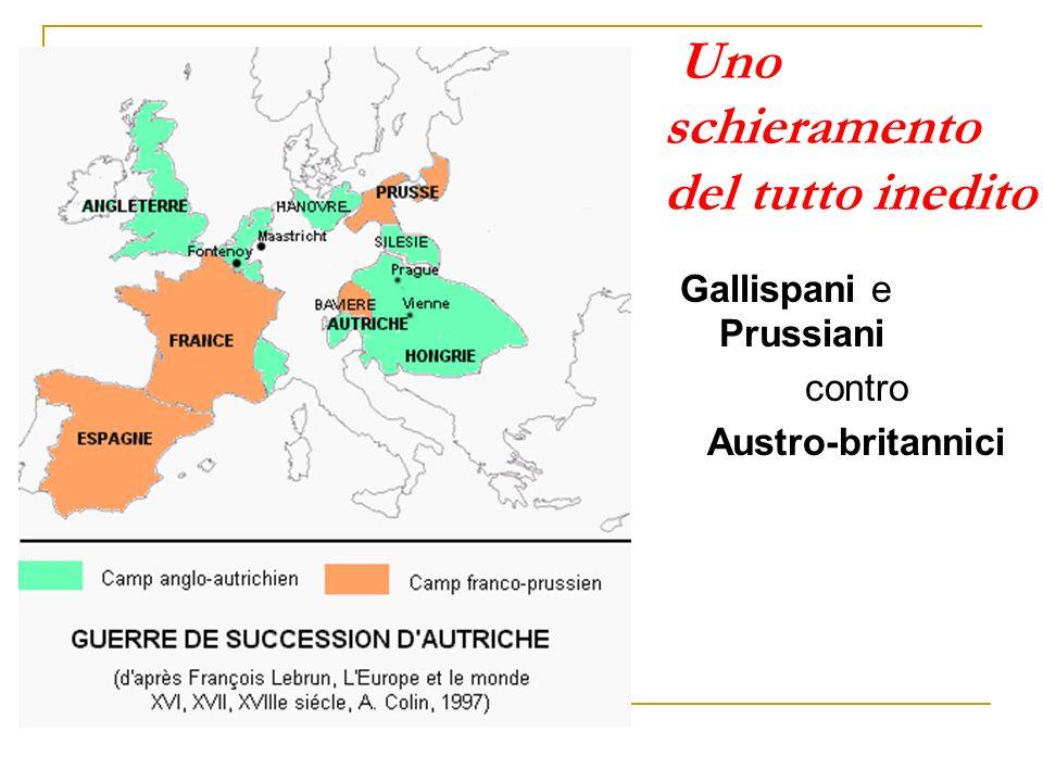 Uno schieramento del tutto inedito Gallispani e Prussiani contro Austro-britannici