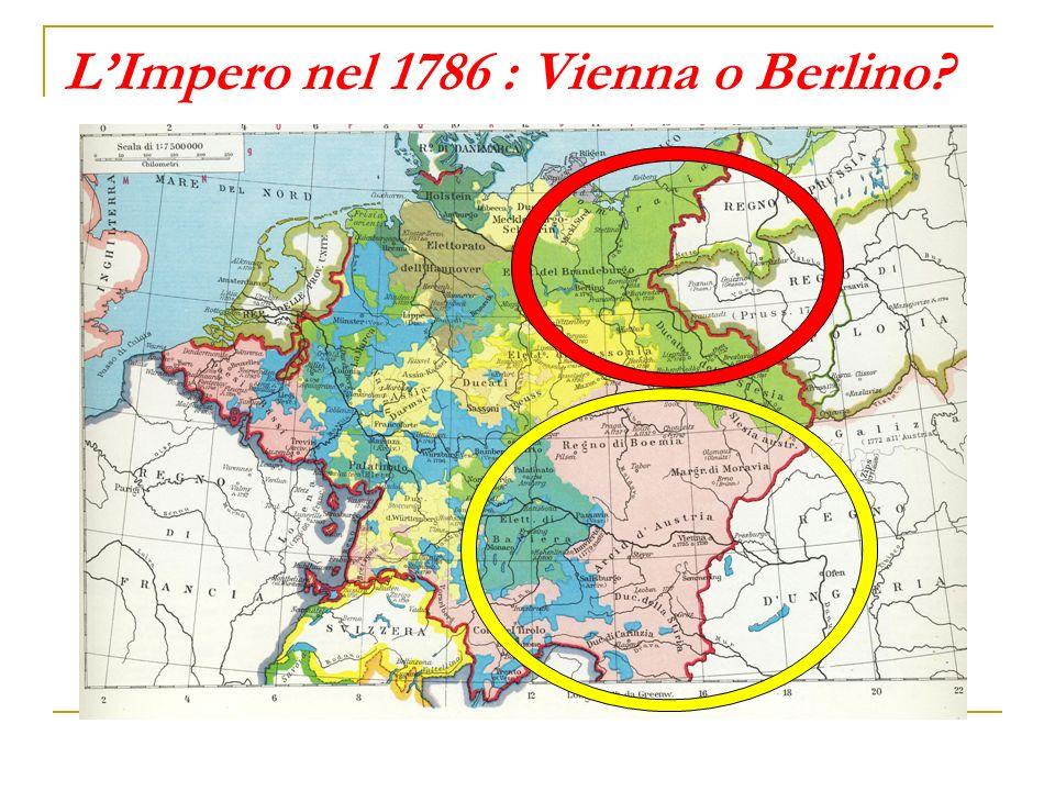 LImpero nel 1786 : Vienna o Berlino?