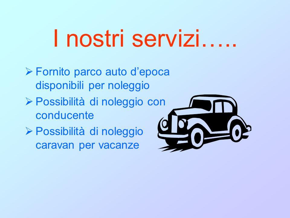 I nostri servizi…..