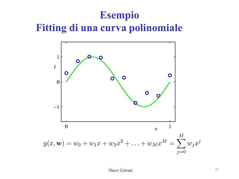 Marco Cristani 27 Esempio Fitting di una curva polinomiale