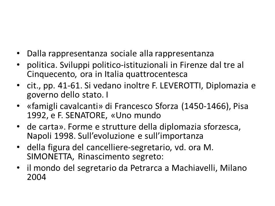 Dalla rappresentanza sociale alla rappresentanza politica. Sviluppi politico-istituzionali in Firenze dal tre al Cinquecento, ora in Italia quattrocen