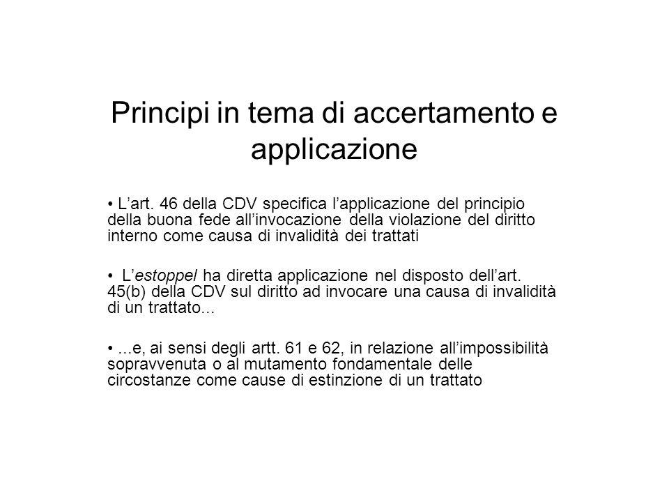 Principi in tema di accertamento e applicazione Lart. 46 della CDV specifica lapplicazione del principio della buona fede allinvocazione della violazi