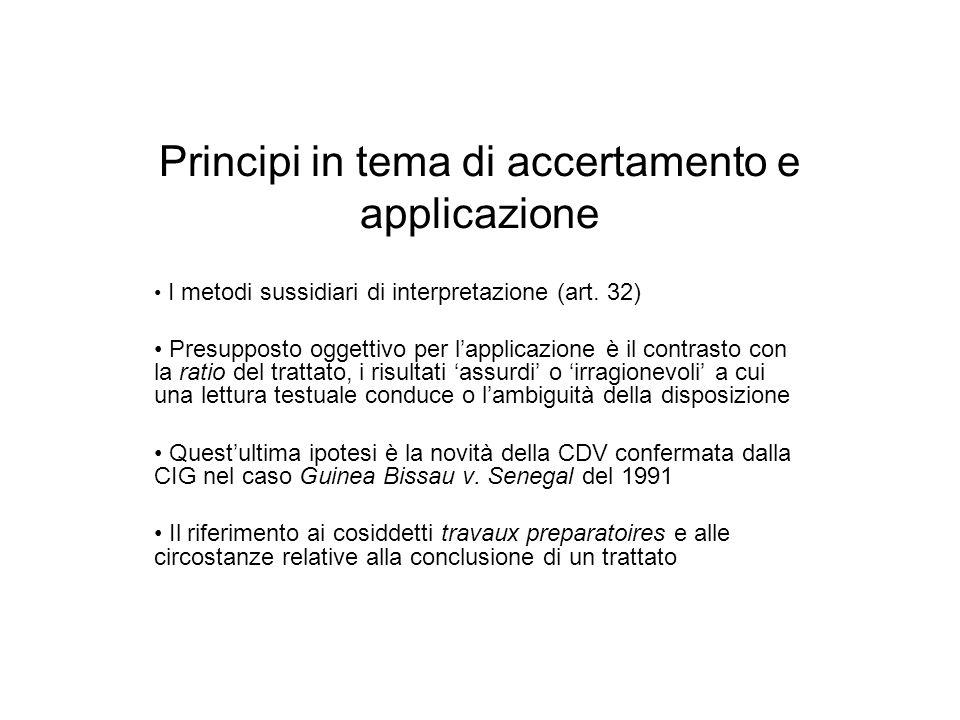 Principi in tema di accertamento e applicazione I metodi sussidiari di interpretazione (art. 32) Presupposto oggettivo per lapplicazione è il contrast