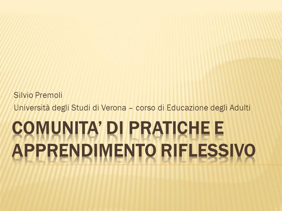 Silvio Premoli Università degli Studi di Verona – corso di Educazione degli Adulti