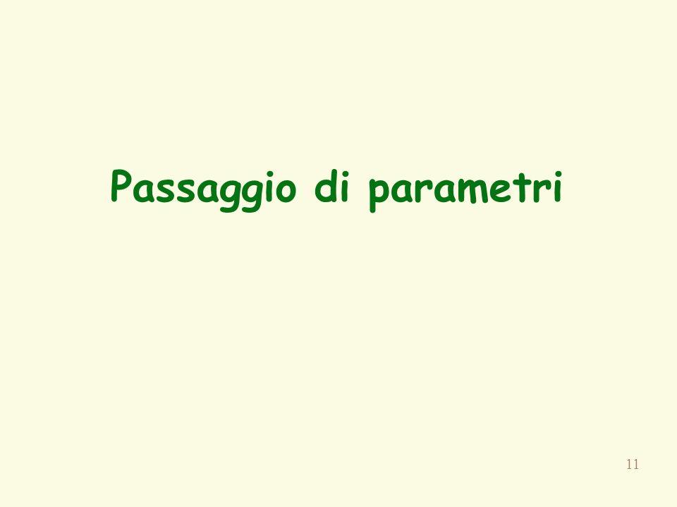 11 Passaggio di parametri